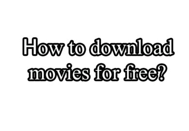 How To Download Movie For Free